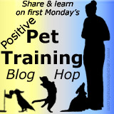 Positive pet training blog hop.